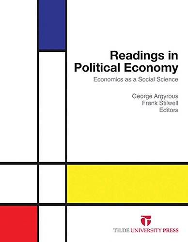 9780734611437: Readings in Political Economy: Economics as a Social Science