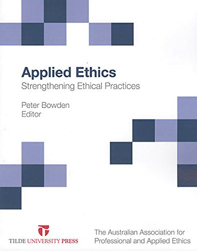 9780734611499: Applied Ethics: Strengthening Ethical Practices