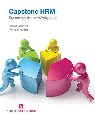 Capstone HRM: Dynamics in the Workplace (Paperback): Robin Kramar, Peter Holland