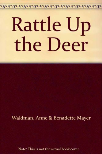 Rattle Up the Deer