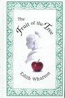 The Fruit of the Tree: Wharton, Edith