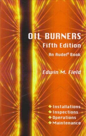 Oil Burners: Field, Edwin M.