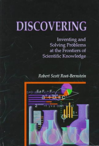9780735100077: Discovering: Inventing and Solving Problems at the Frontiers of Scientific Knowledge
