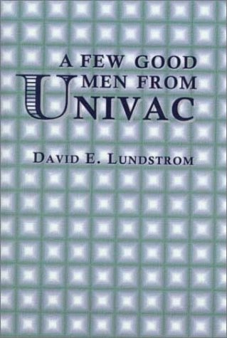 9780735100107: A Few Good Men from Univac