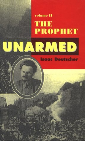 9780735100152: The Prophet Unarmed: Trotsky : 1921-1929 (The Trotsky Trilogy Series)
