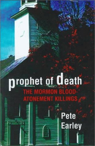 9780735100459: Prophet of Death: The Mormon Blood-Atonement Killings