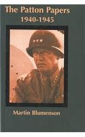 9780735100480: The Patton Papers 1940-1945
