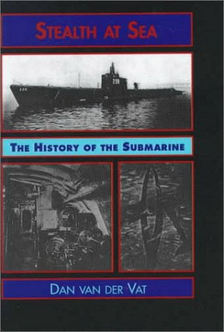 9780735100497: Stealth at Sea: The History of the Submarine