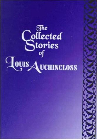 9780735100510: Collected Stories of Louis Auchincloss