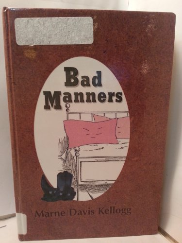 9780735100565: Bad Manners