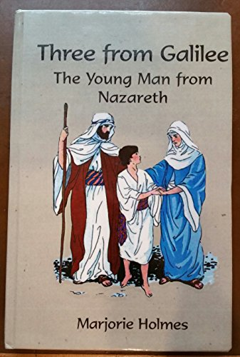 9780735100619: Three from Galilee: The Young Man from Nazareth