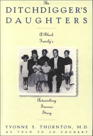 9780735100794: The Ditchdigger's Daughters: A Black Family's Astonishing Success Story