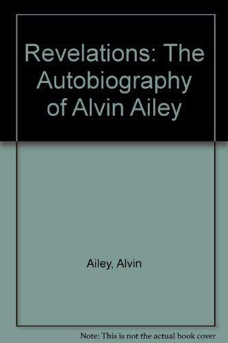 9780735100800: Revelations: The Autobiography of Alvin Ailey