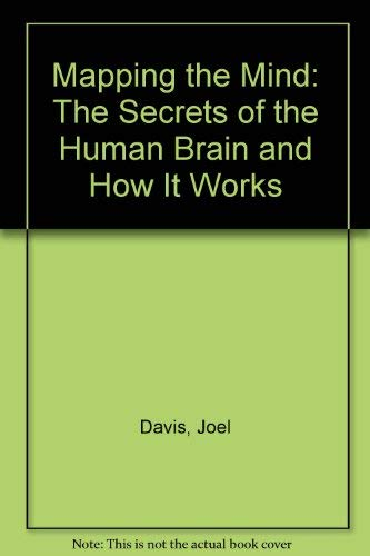 9780735100916: Mapping the Mind: The Secrets of the Human Brain and How It Works