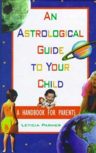 9780735101159: An Astrological Guide to Your Child
