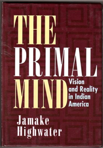 9780735101272: The Primal Mind: Vision and Reality in Indian America