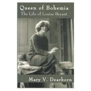 9780735101463: Queen of Bohemia: The Life of Louise Bryant