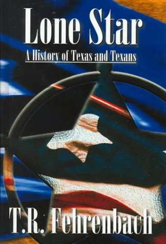 9780735101678: Lone Star: A History of Texas and the Texans
