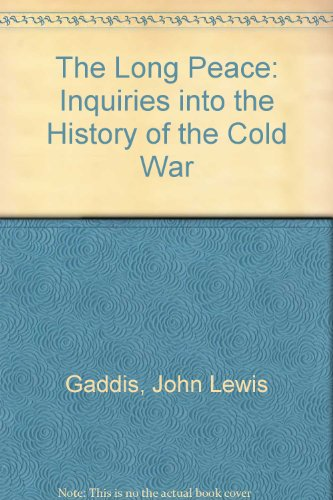 9780735102606: The Long Peace: Inquiries into the History of the Cold War