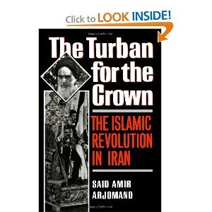 9780735102644: The Turban for the Crown: The Islamic Revolution in Iran