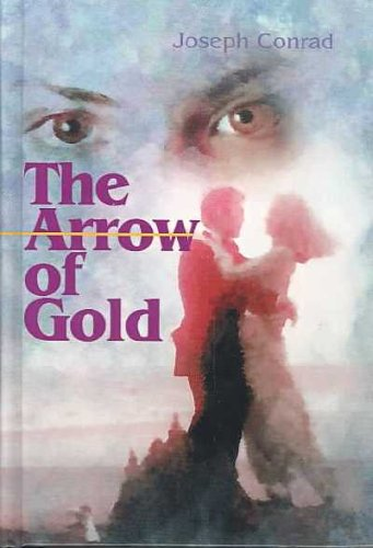9780735102842: The Arrow of Gold: A Story Between Two Notes