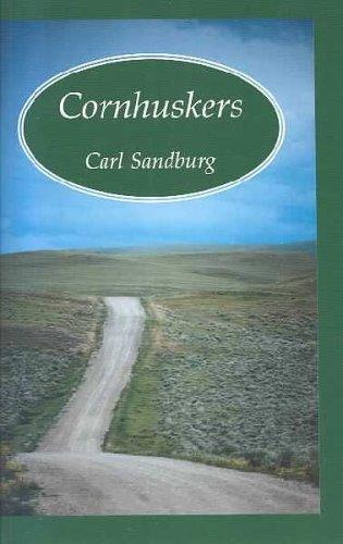 Cornhuskers: Sandburg, Carl