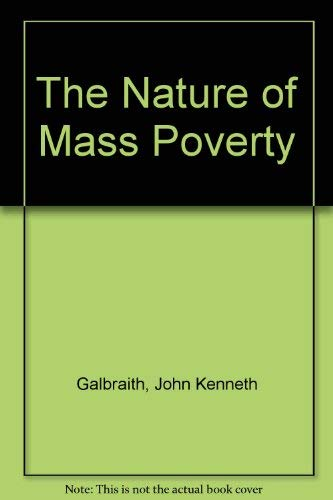 9780735103337: The Nature of Mass Poverty