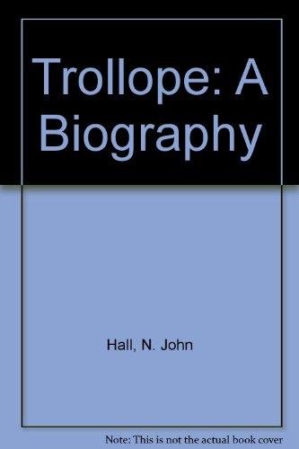 9780735103559: Trollope: A Biography