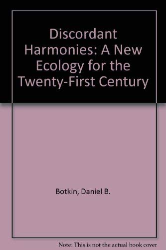 9780735104112: Discordant Harmonies: A New Ecology for the Twenty-First Century