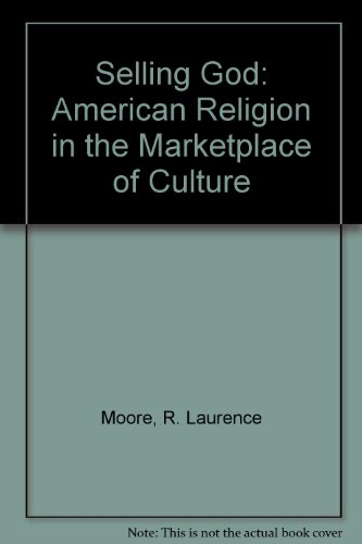 9780735104181: Selling God: American Religion in the Marketplace of Culture