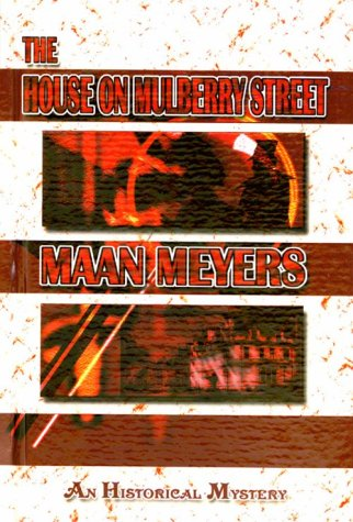 The House on Mulberry Street: Meyers, Maan