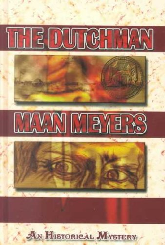 The Dutchman: Meyers, Maan
