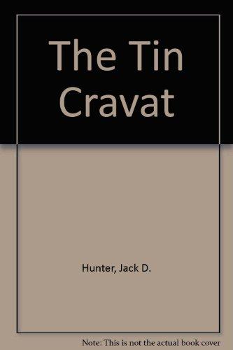 9780735104556: The Tin Cravat