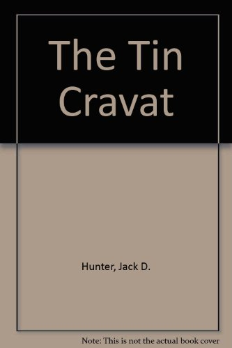 9780735104556: The Tin Cravat