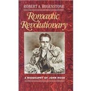 9780735105263: Romantic Revolutionary: A Biography of John Reed