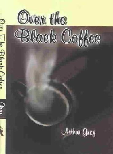 9780735105911: Over the Black Coffee