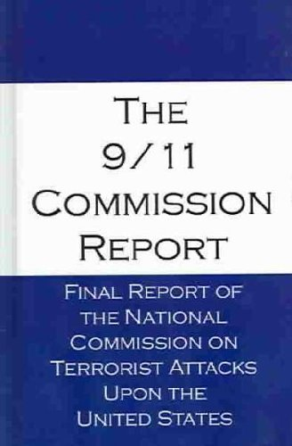 9780735109117: The 9/11 Commission Report: Final Report Of The National Commission On Terrorist Attacks Upon The United States