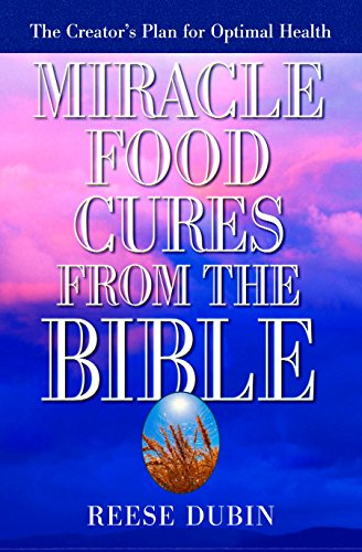 9780735200371: Miracle Food Cures from the Bible