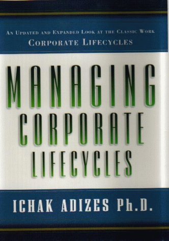 9780735200579: Managing Corporate Lifecycles