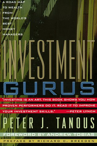 9780735200692: Investment Gurus: A Road Map to Wealth from the World's Best Money Managers (New York Institute of Finance)