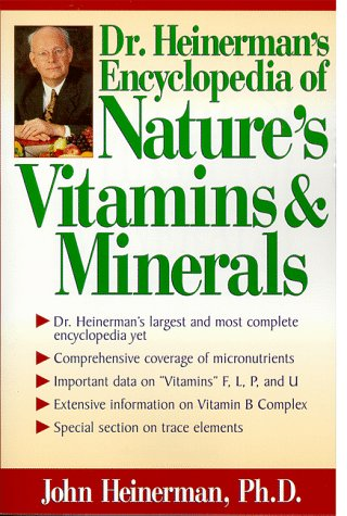 9780735200722: Dr. Heinerman's Encyclopedia of Nature's Vitamins and Minerals