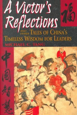 9780735201316: A Victor's Reflections and Other Tales of China's Timeless Wisdom For Leaders