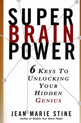 9780735201330: Super Brain Power: 6 Keys to Unlocking Your Hidden Genius