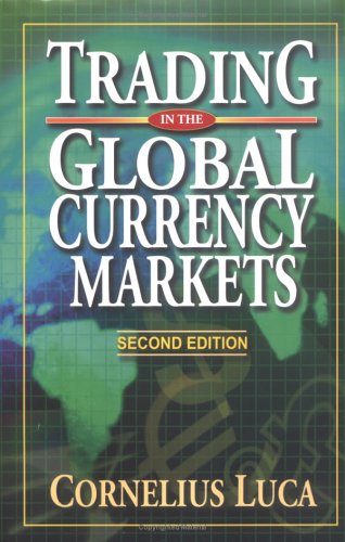 9780735201460: Trading in the Global Currency Markets Second Edition