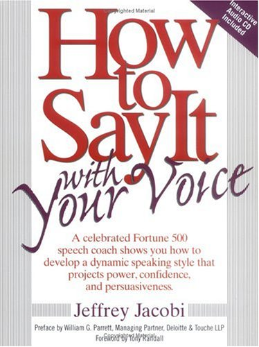 9780735201521: How to Say It with Your Voice