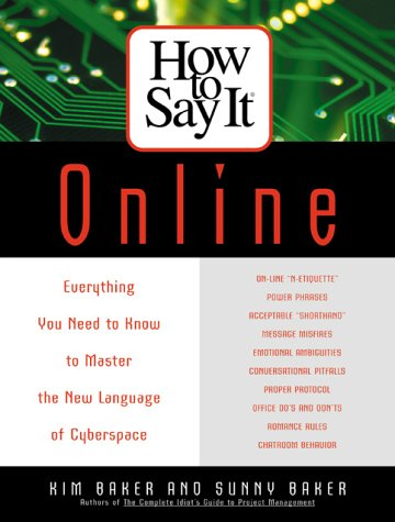 9780735201644: How to Say it Online: Everything You Need to Know to Master the New Language of Cyberspace