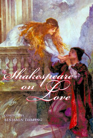 Shakespeare on Love: Shakespeare, William; Darling,