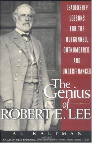 The Genius of Robert E. Lee: Al Kaltman