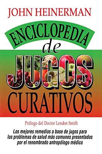 9780735201903: Encyclopedia De Jugos Curativos