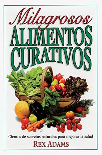 9780735201958: Milagrosos Alimentos Curativos